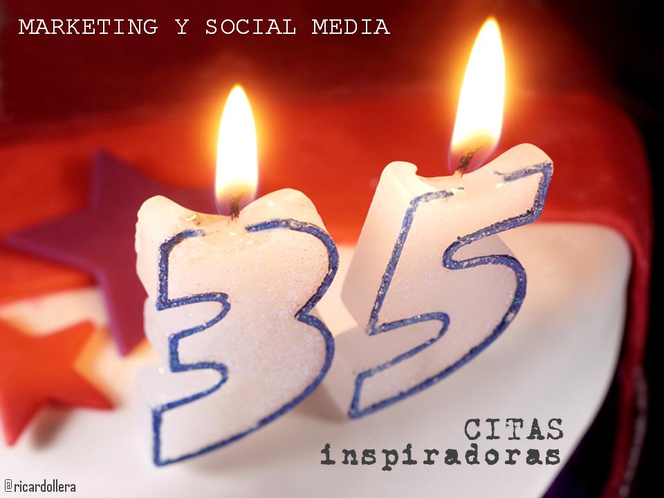 35 citas inspiradoras sobre marketing y social media