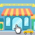 Consejos para abrir una tienda online