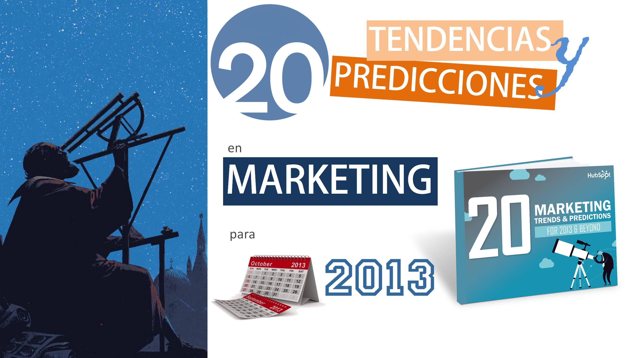 20 tendencias y predicciones en marketing para 2013